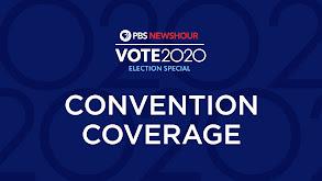 PBS NewsHour Convention Coverage thumbnail