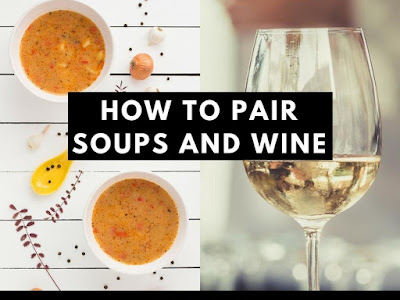 How to Pair Soups and Wine