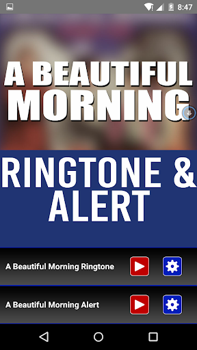A Beautiful Morning Ringtone