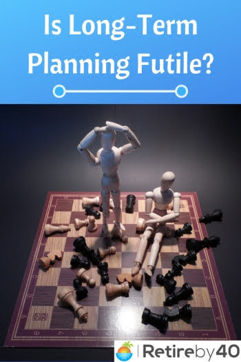 Is long-term planning futile?