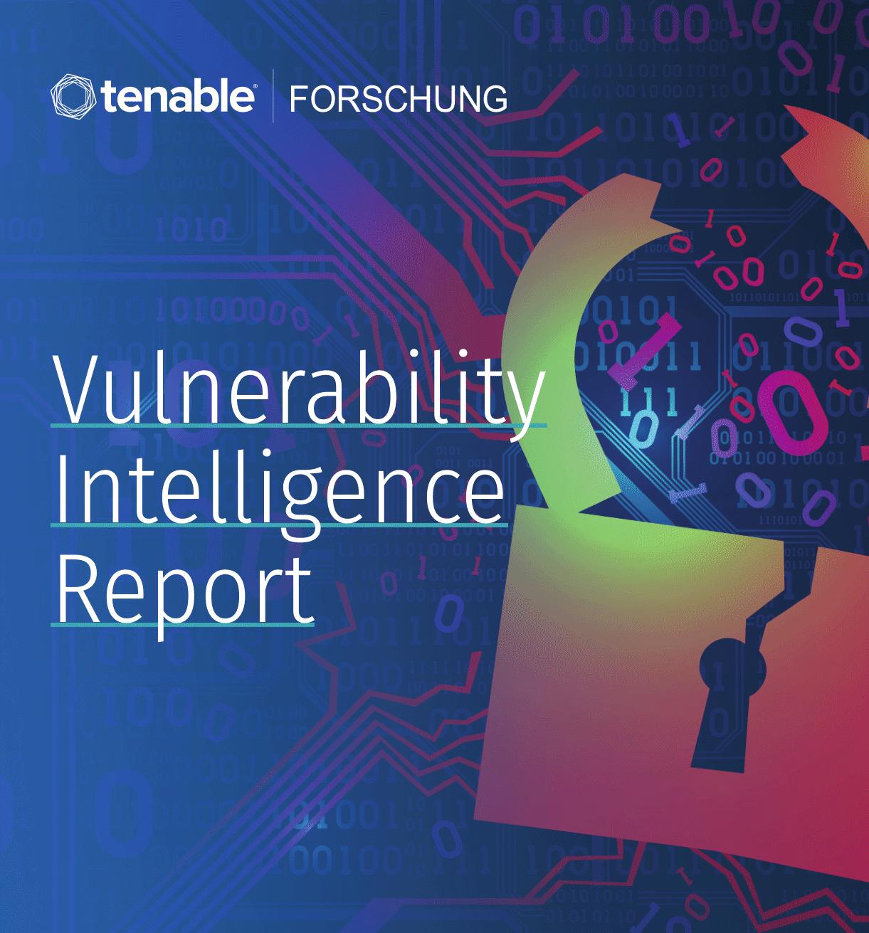 Vulnerability Intelligence Report: Ein bedrohungsorientierter Ansatz für die Priorisierung