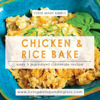 5 Ingredient Chicken & Rice Bake.
