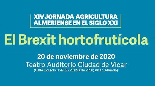 El Bréxit hortofrutícola, tema de las XIV Jornadas de la Agricultura Almeriense