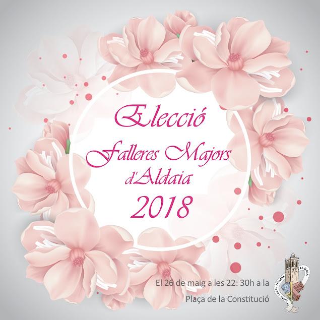 Elección Falleras Mayores de Aldaia 2018