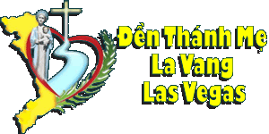 Giáo Xứ Đức Mẹ La Vang Las Vegas | Our Lady of La Vang Roman Catholic Church Las Vegas Nevada | (702) 821-1459 | 4835 S. Pearl St Las Vegas, NV 89121