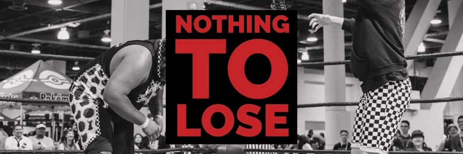Versus Pro Wrestling presents Nothing To Lose