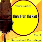 Blasts from the Past Vol. 3