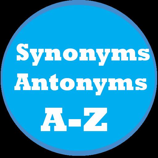 Synonyms Antonyms A-Z Free – Google Play'деги колдонмолор