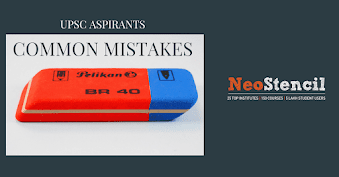 Common Mistakes in IAS preparation that need to be avoided