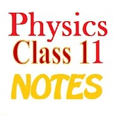 Class 11 Physics Notes & Study Materials 2019-20 Android APK Download Free By Dutch Man Developers