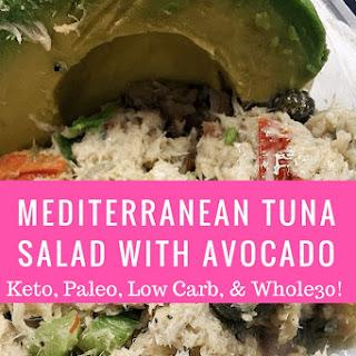 Mediterranean Tuna Salad With Avocado (Only 3 Net Carbs!) Keto, Paleo & Whole30 Compliant.