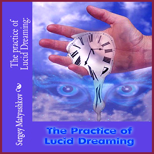 Lucid dreaming (basic course)