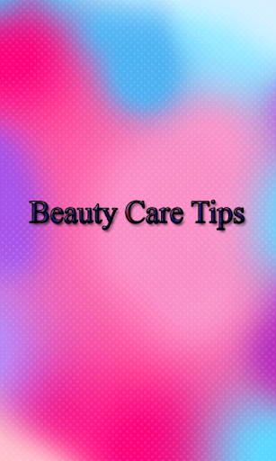 Beauty Care Tips
