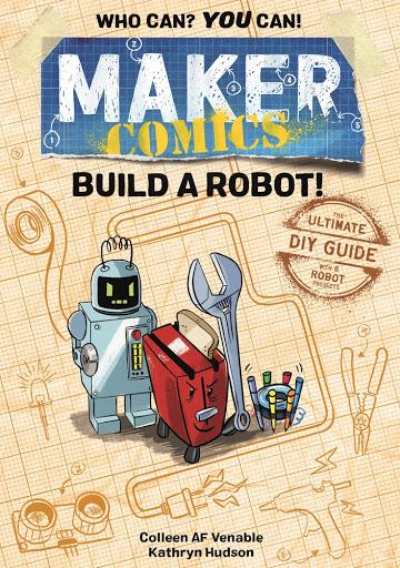 Maker Comics: Build a Robot! | Review