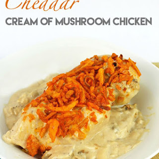 3 Ingredient Cheddar Cream of Mushroom Chicken