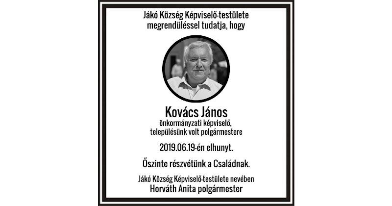 Gyászhír - 2019.06.19-én elhunyt Kovács János