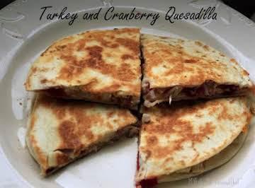 Leftover Turkey and Cranberry Quesadilla