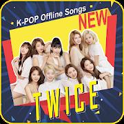 Twice Offline Songs-Lyrics K-POP