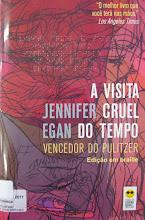 Photo: A visita cruel do tempo Egan, Jennifer  Localização: Braille  Edição Braille