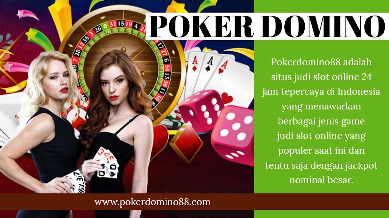 Domino88 Poker Domino88