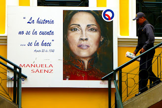 """Photo: """"History is not for telling, it is for making."""" -- Manuela Saenz.  Sign in city administration office, Quito."""