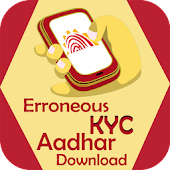 Erroneous KYC Aadhar Download