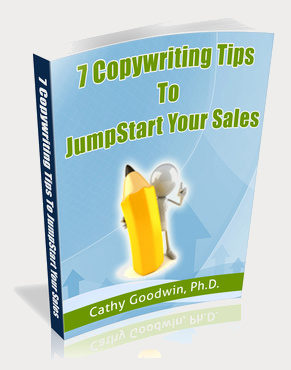 7 Copywriting Tips for Solo-Preneurs By Cathy Goodwin