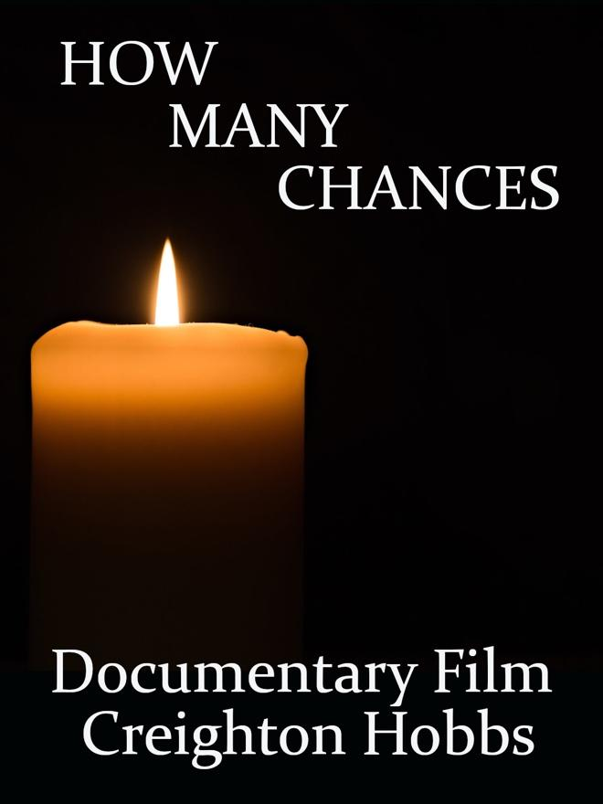 How Many Chances Documentary Film