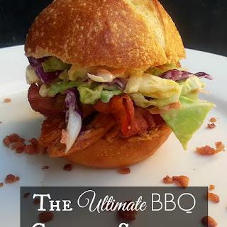 The Ultimate BBQ Chicken Sandwich