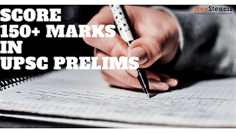 How to score 150+ marks in UPSC CSE Prelims