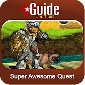 Guide for Super Awesome Quest