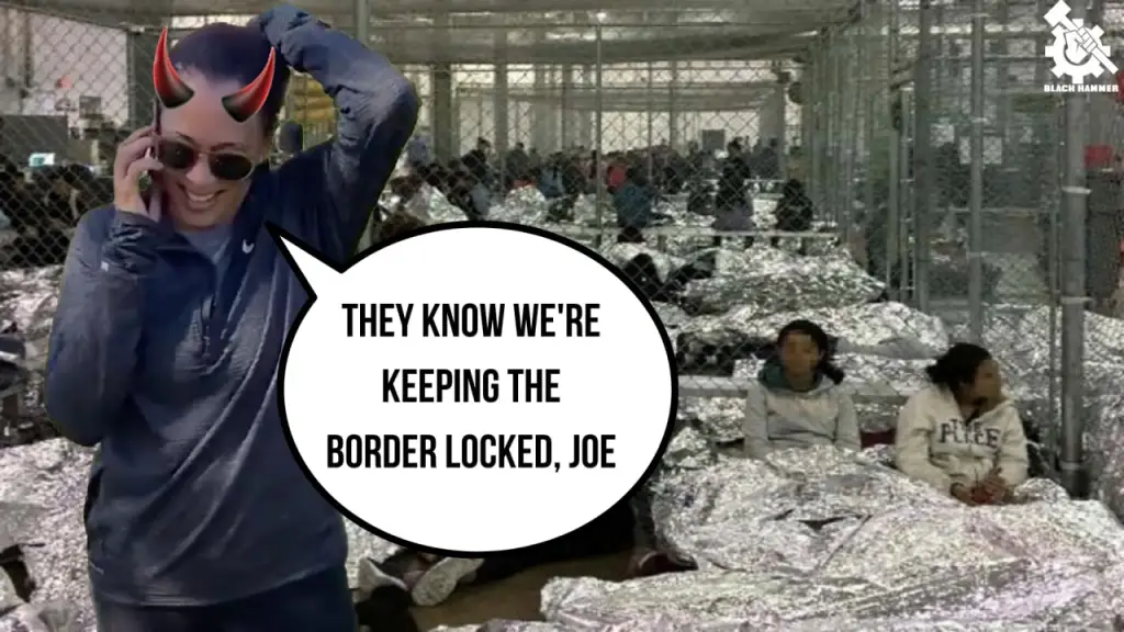 """Text reads """"They know we're keeping the border locked, joe"""" while Kamala Harris is in a concentration camp for Indigenous """"immigrants"""""""
