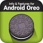 Info for Android Oreo & Features
