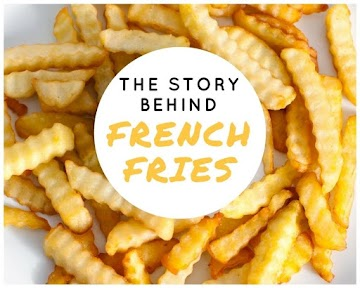 The Story Behind French Fries Recipe