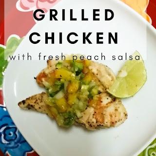 Grilled Chicken with Fresh Peach Salsa.