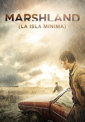 Marshland (La Isla Minima)
