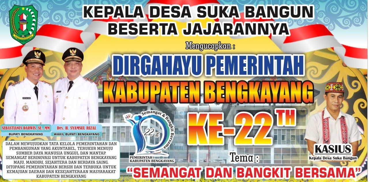 Kepala Desa Suka Bangun Mengucapkan Selamat HUT Kabupaten Bengkayang ke 22