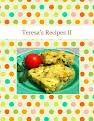 Teresa's Recipes II