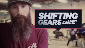 Shifting Gears With Aaron Kaufman thumbnail