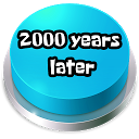 2000 Years Later Button 21.0