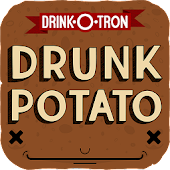 Drunk Potato by Drink-O-Tron