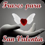 Aplicaciones De Frases De San Valentin Para Android