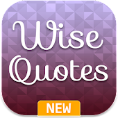 Wisdom Quotes - Wise Quotes, Sayings & Stories