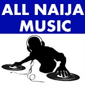 ALL NAIJA MUSIC