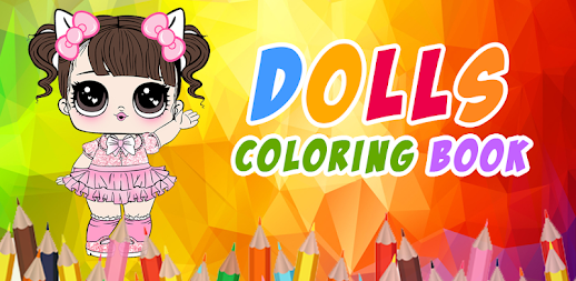 Dolls Coloring Book Pages For Girls APK