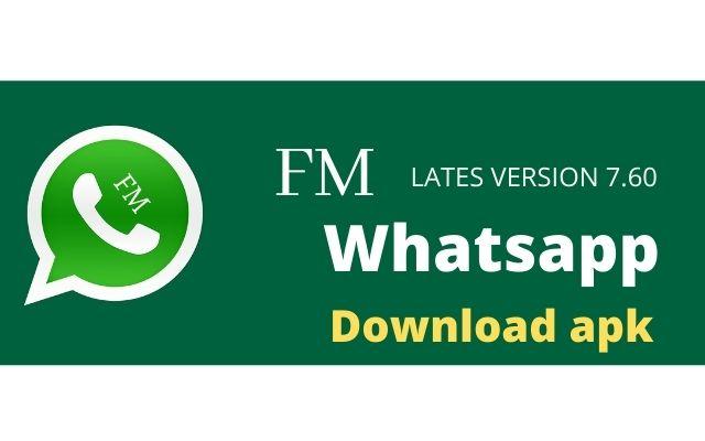 Fm Whatsapp Latest Version 7.60 Apk Download