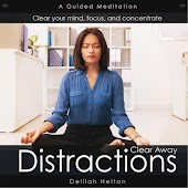 Clear Away Distractions: A Guided Meditation