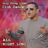Only Thing I SEE (Club Dance Remix ALL NIGHT LONG)