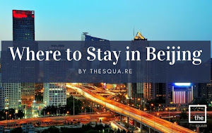 Where to Stay in Beijing By TheSqua.re