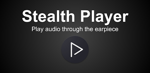 Stealth Audio Player - play audio through earpiece app (apk) free download for Android/PC/Windows screenshot